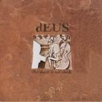 dEUS - My Sister = My Clock (1995)