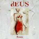 dEUS - Roses (1997)