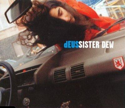 dEUS - Sister Dew (1999)